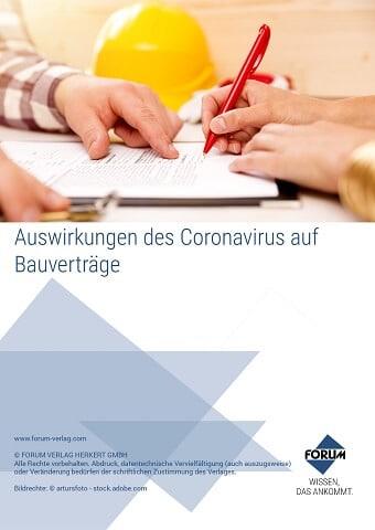 Auswirkungen des Coronavirus auf Bauverträge.